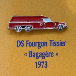 "Pin's Citroen DS Fourgon Tissier "" Bagagère "" 1973"
